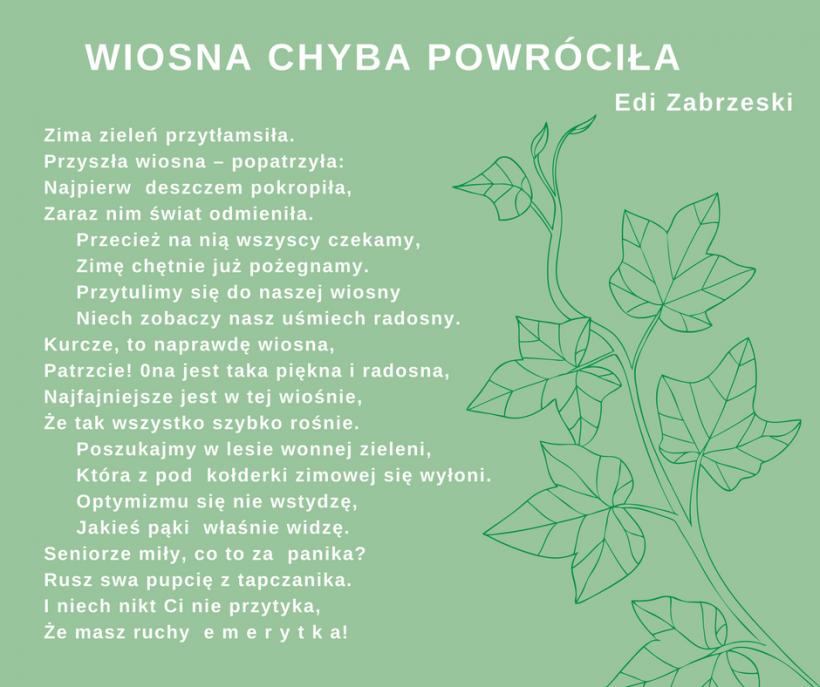 Wiosna Chyba Powróciła Wiersz Edwarda Zabrzeskiego Głos